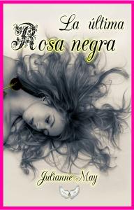 """La última rosa negra"" - Género: Romance histórico paranormal"